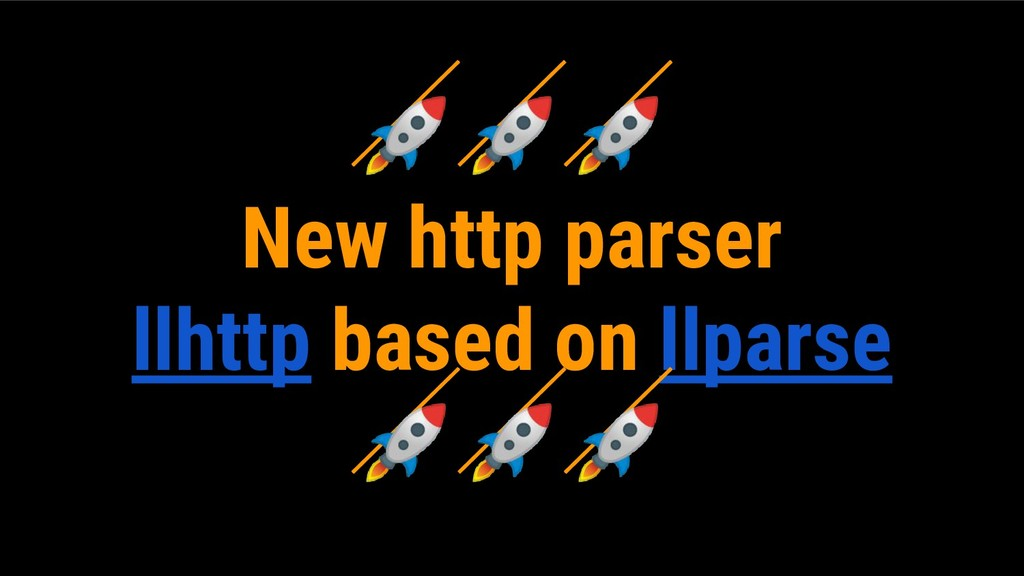 New http parser llhttp based on llparse