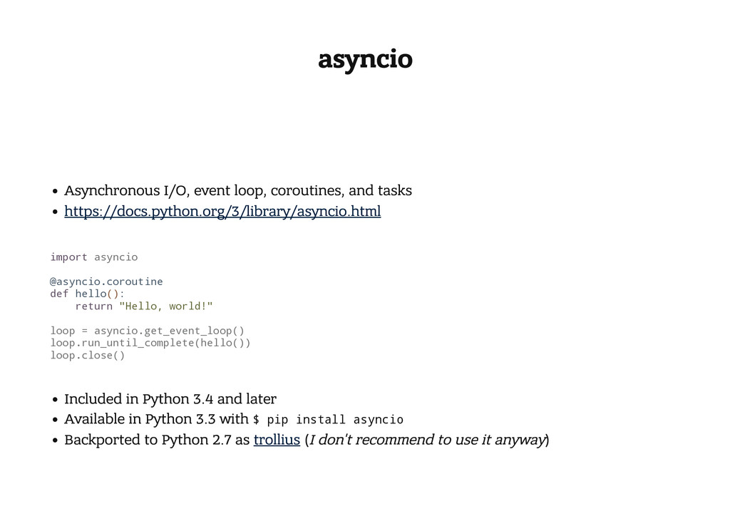 asyncio Asynchronous I/O, event loop, coroutine...