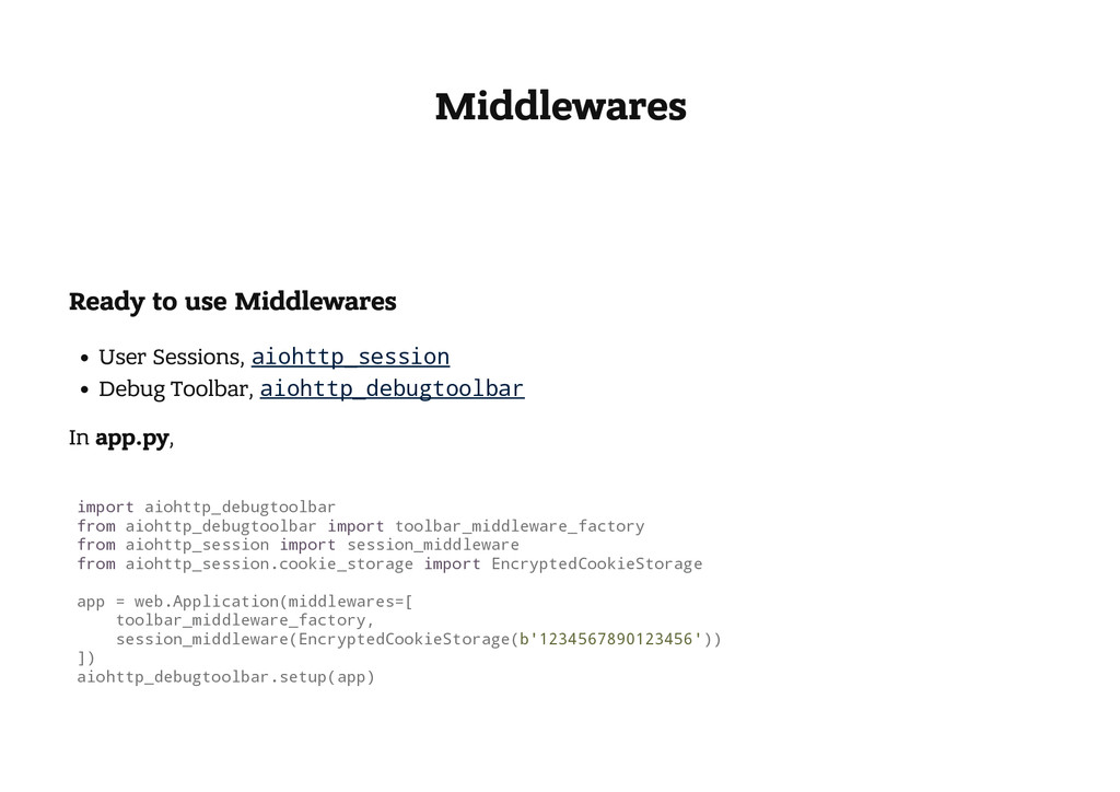 Middlewares Ready to use Middlewares User Sessi...