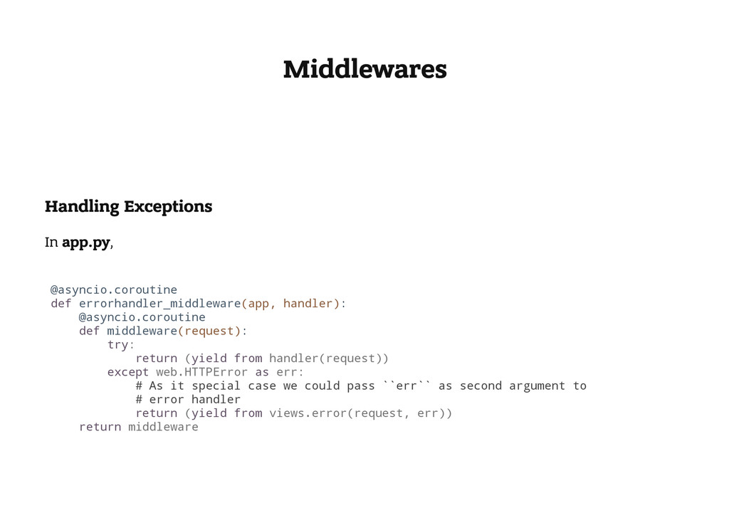 Middlewares Handling Exceptions In app.py, @ a ...