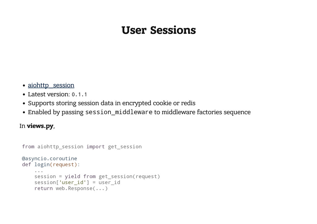 User Sessions aiohttp_session Latest version: 0...