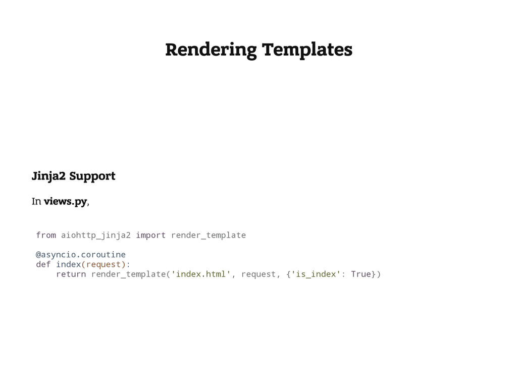 Rendering Templates Jinja2 Support In views.py,...