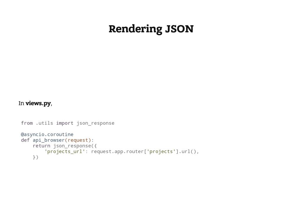 Rendering JSON In views.py, f r o m . u t i l s...