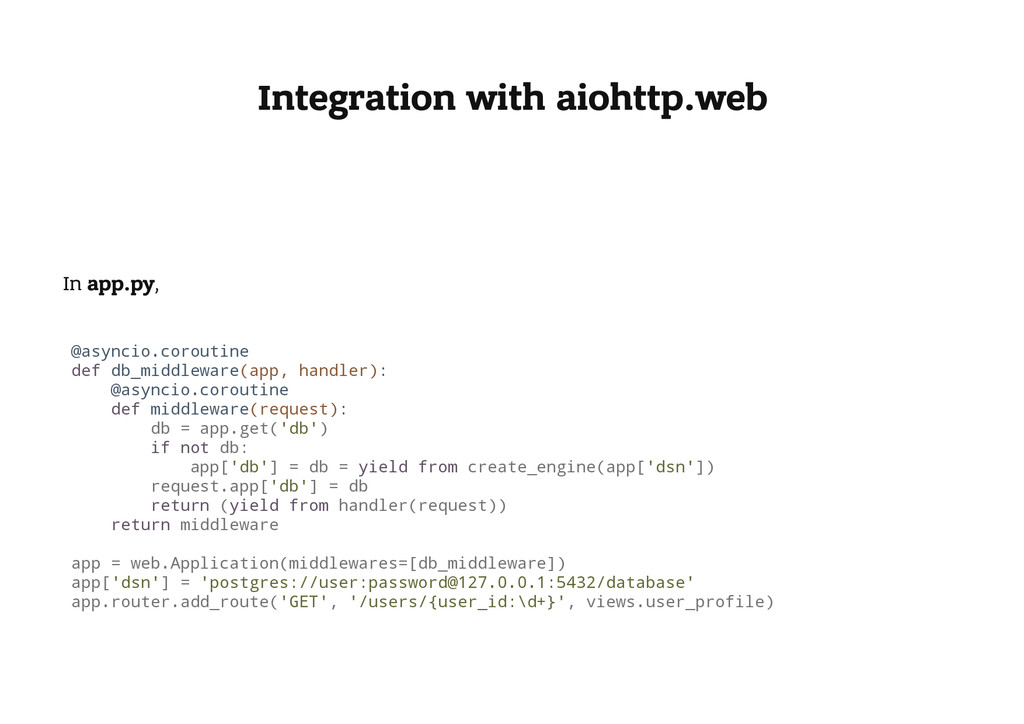 Integration with aiohttp.web In app.py, @ a s y...