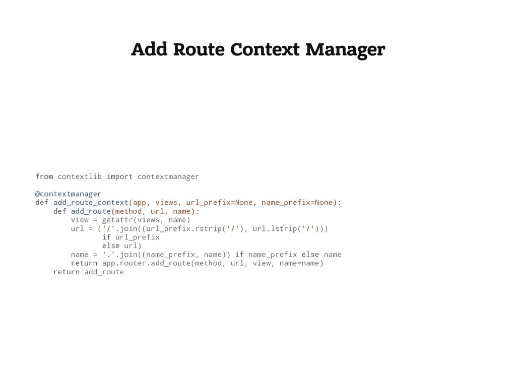 Add Route Context Manager f r o m c o n t e x t...