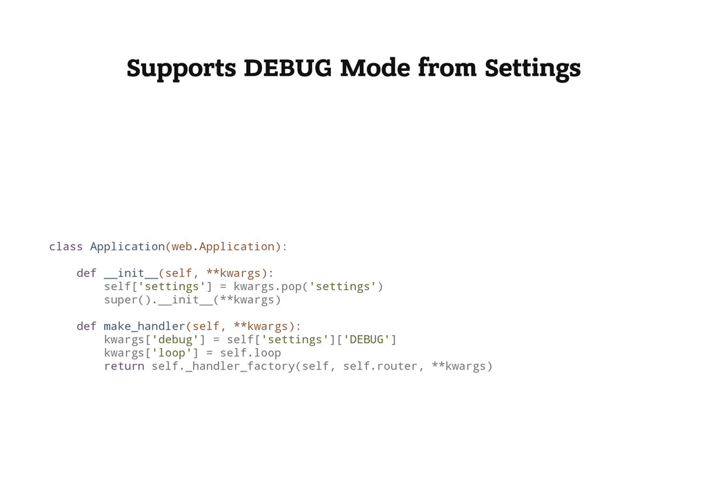Supports DEBUG Mode from Settings c l a s s A p...