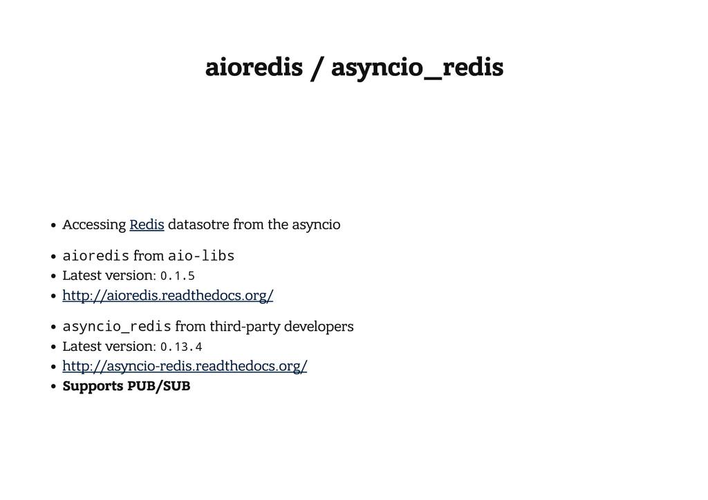 aioredis / asyncio_redis Accessing Redis dataso...