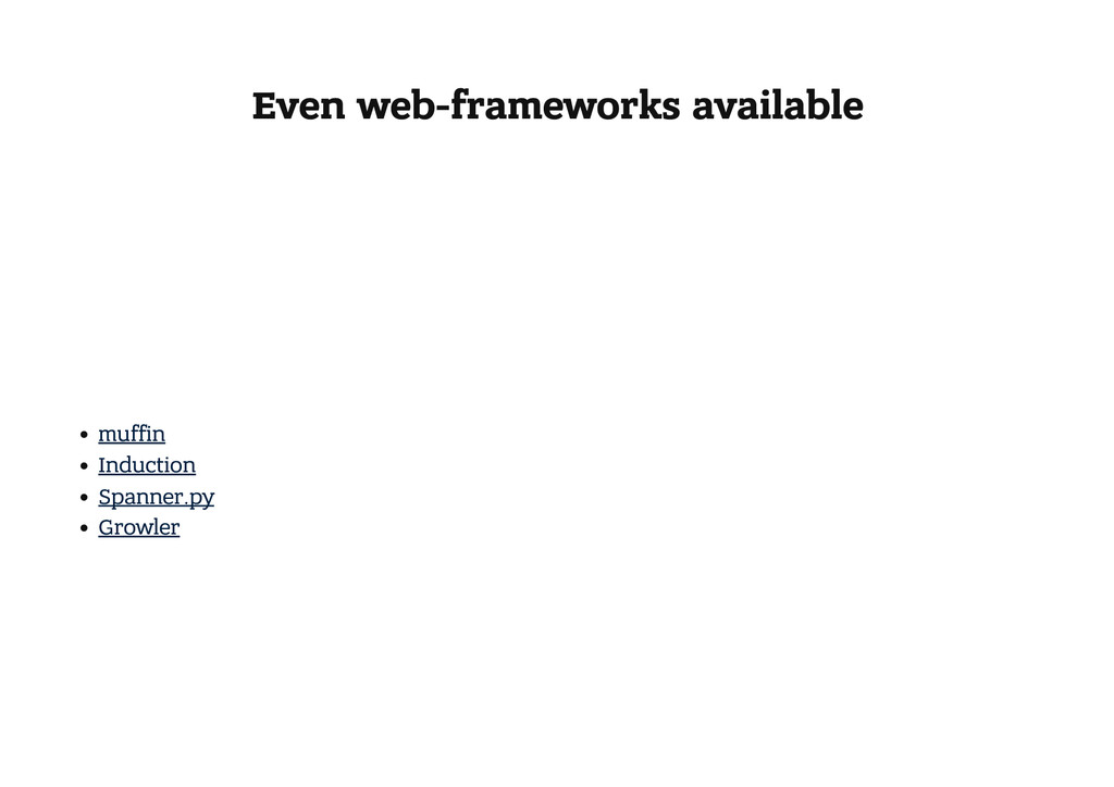 Even web-frameworks available muffin Induction ...