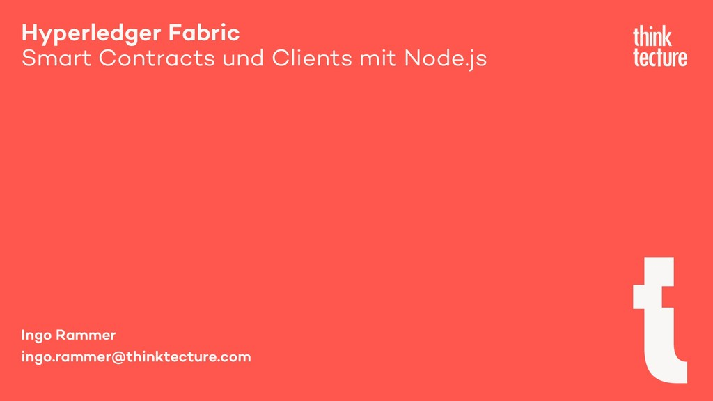 Hyperledger Fabric Smart Contracts und Clients ...