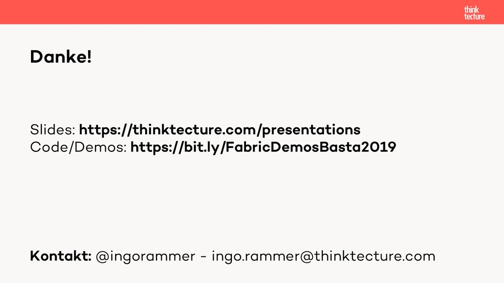 Danke! Slides: https://thinktecture.com/present...