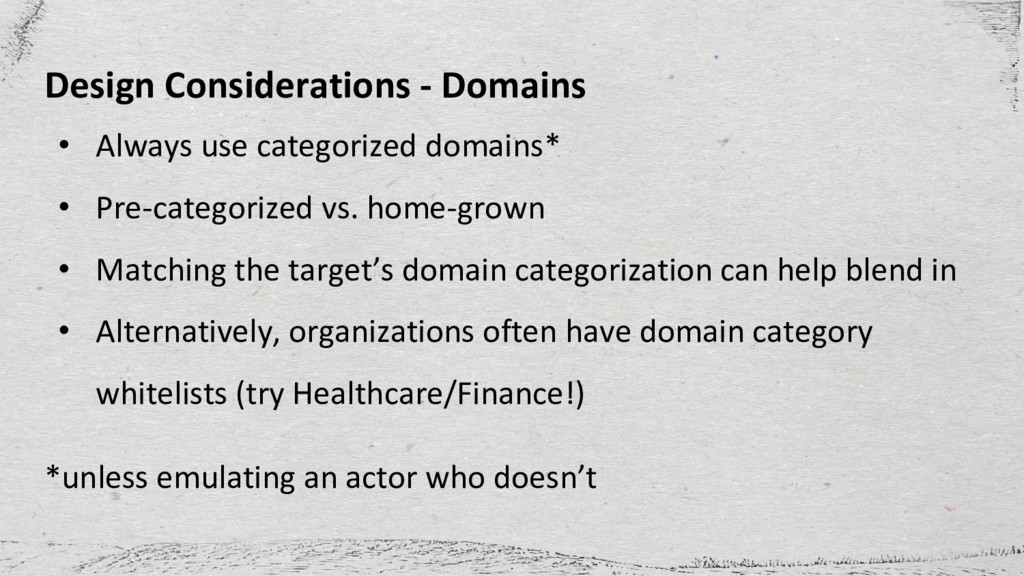 Design Considerations - Domains • Always use ca...