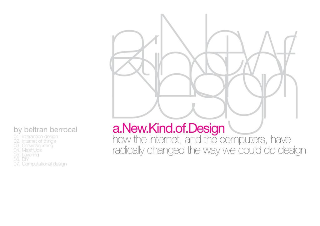 by beltran berrocal 01. interaction design 02. ...