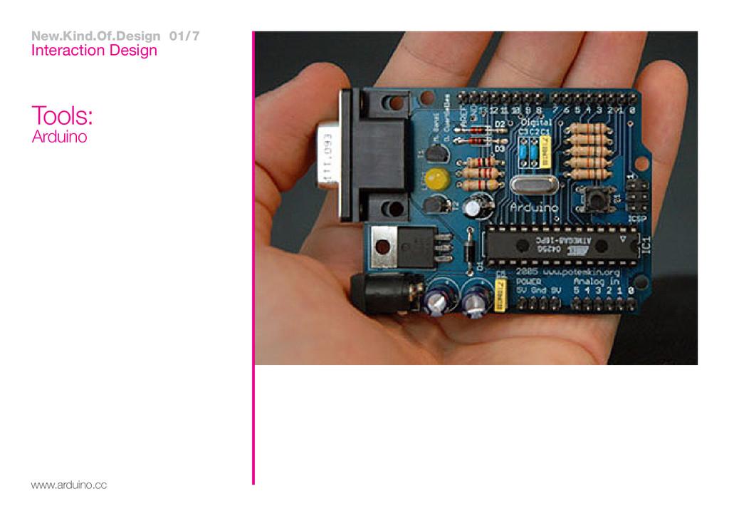 Interaction Design www.arduino.cc Tools: Arduin...