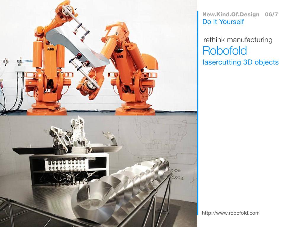 http://www.robofold.com lasercutting 3D objects...