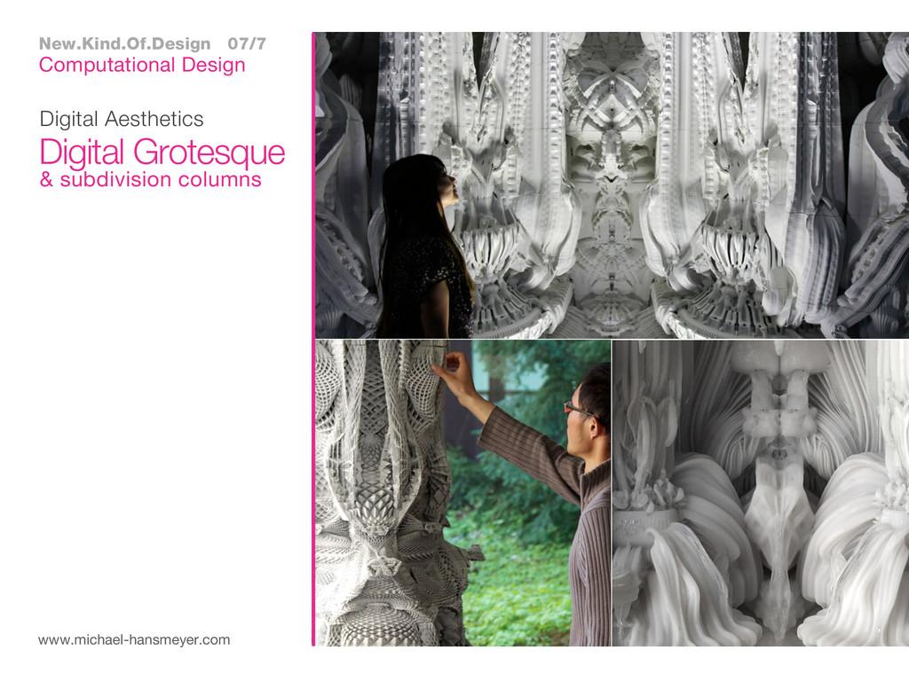 Digital Aesthetics www.michael-hansmeyer.com Di...