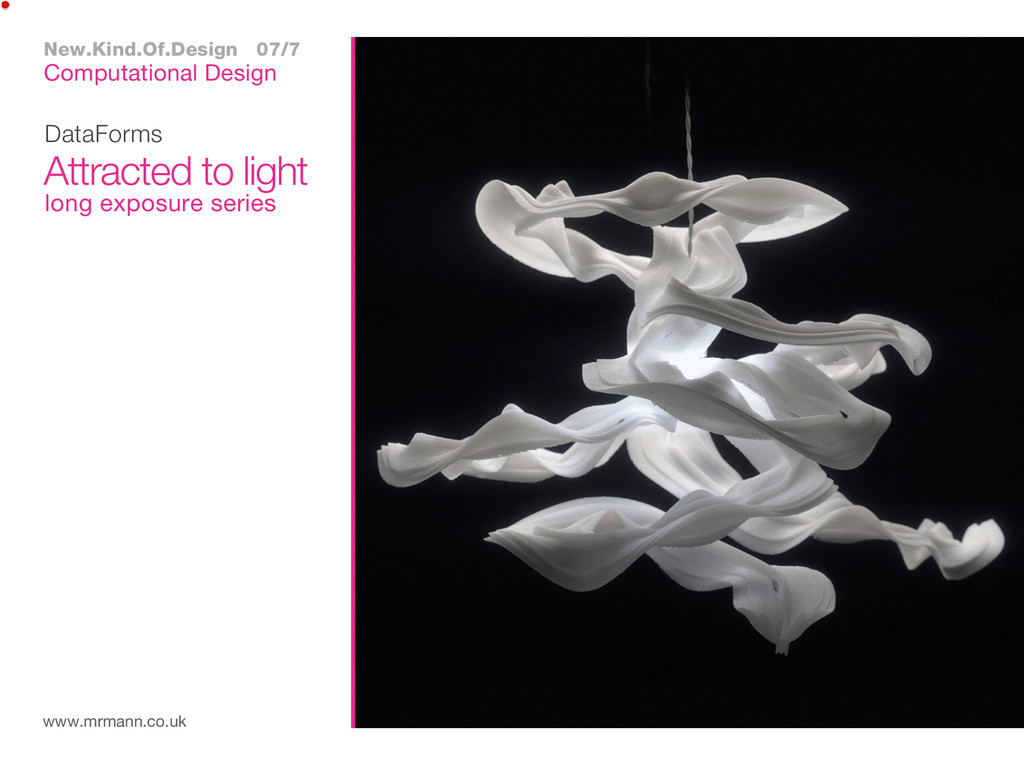 DataForms www.mrmann.co.uk Attracted to light C...