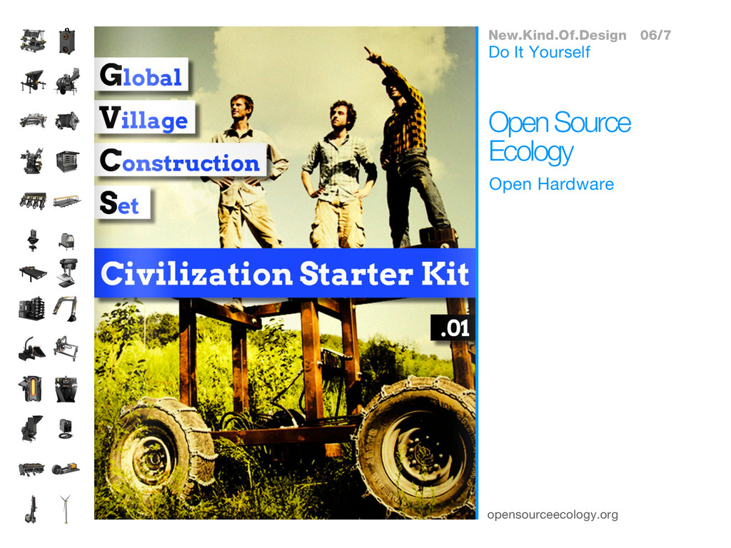 opensourceecology.org Open Hardware Open Source...