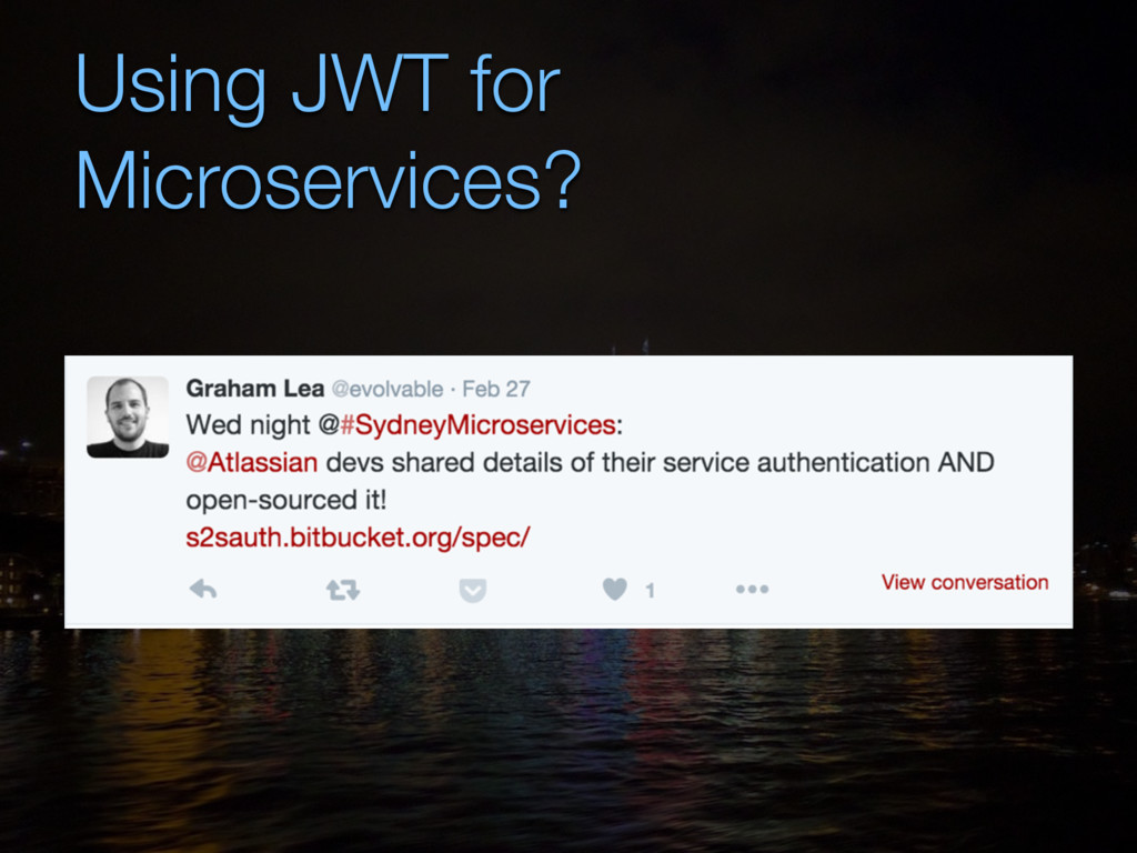 Using JWT for Microservices?