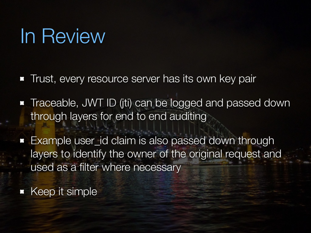 In Review Trust, every resource server has its ...