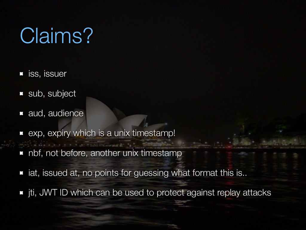 Claims? iss, issuer sub, subject aud, audience ...