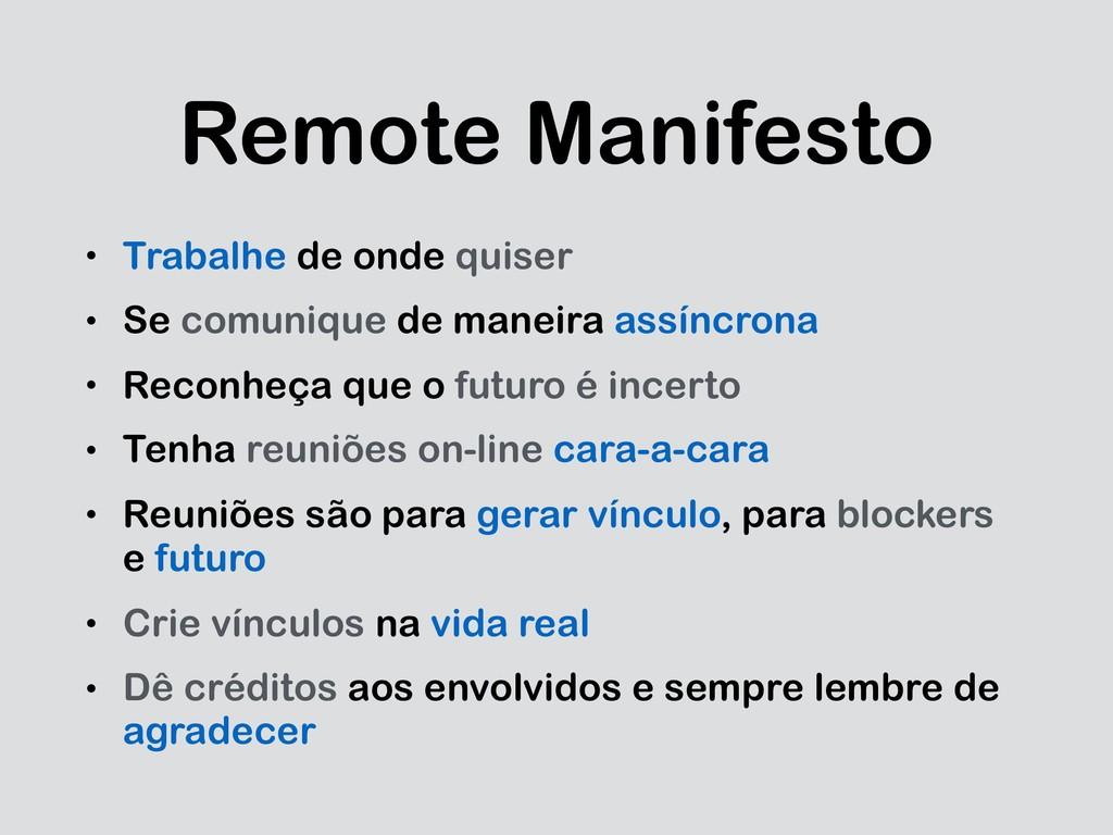 Remote Manifesto • Trabalhe de onde quiser • Se...
