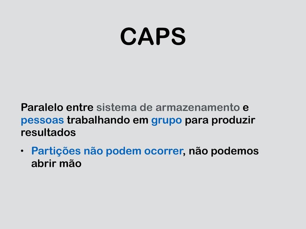 CAPS Paralelo entre sistema de armazenamento e ...