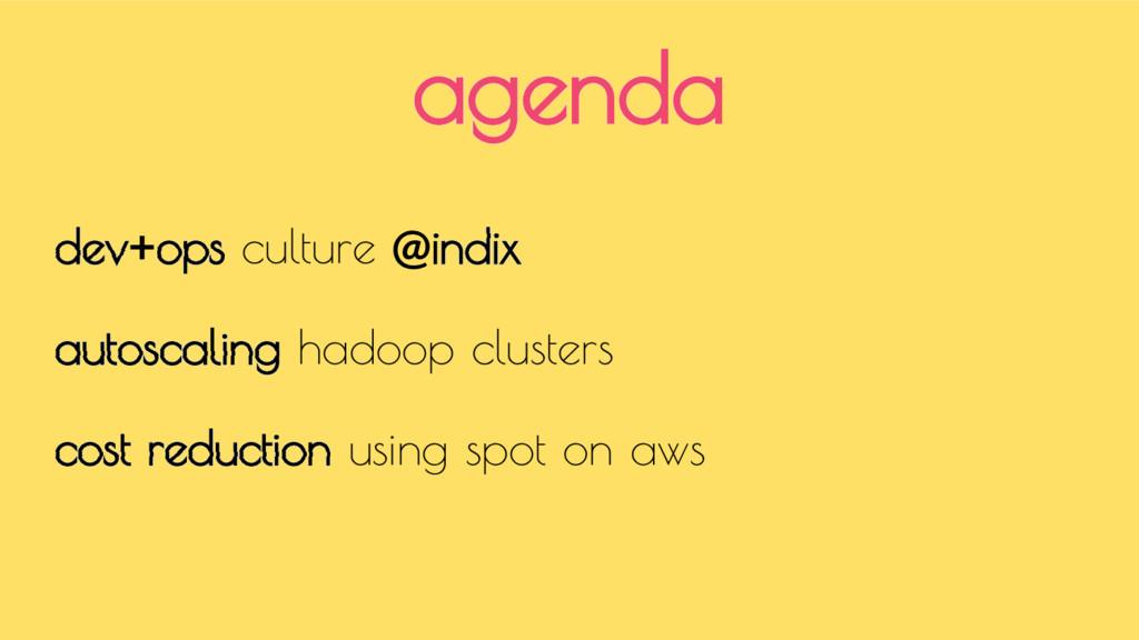 dev+ops culture @indix autoscaling hadoop clust...