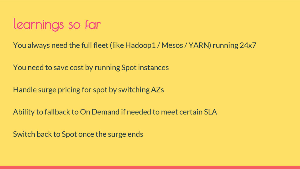 You always need the full fleet (like Hadoop1 / ...