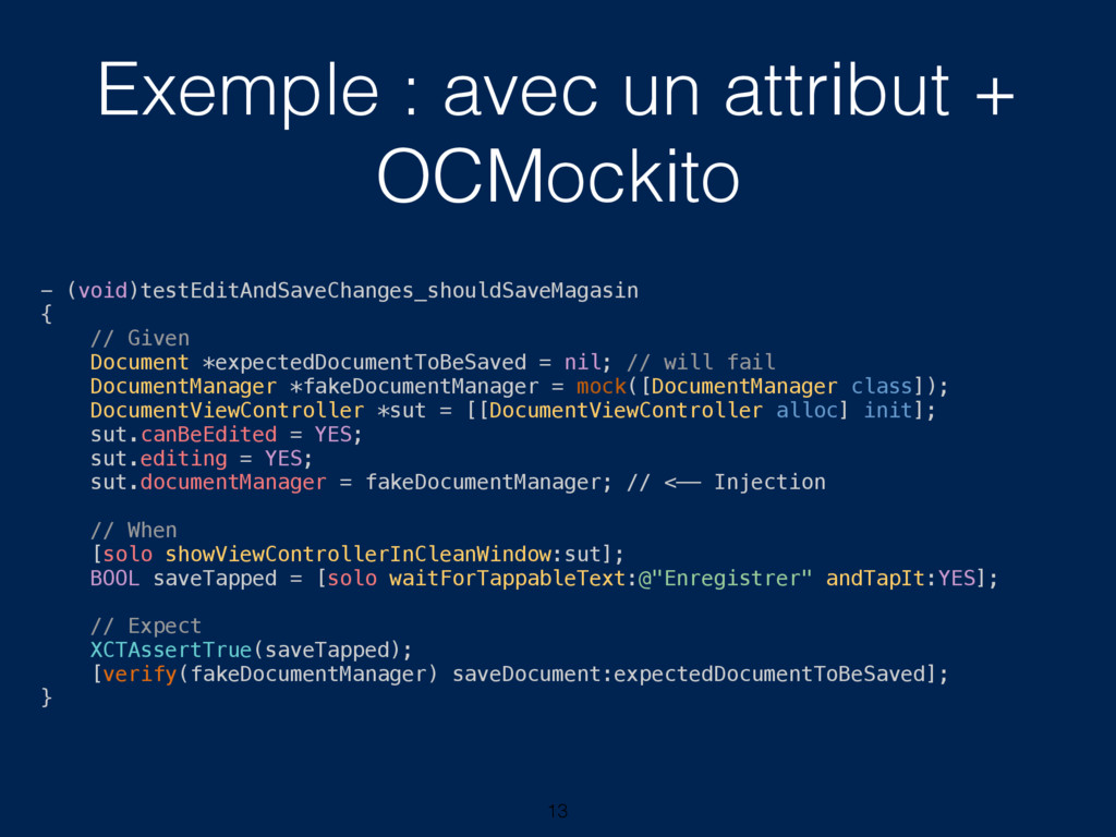 Exemple : avec un attribut + OCMockito 13 - (vo...