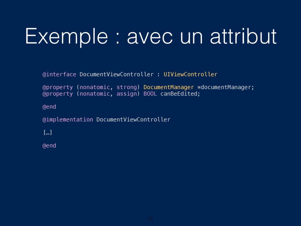 Exemple : avec un attribut 10 @interface Docume...