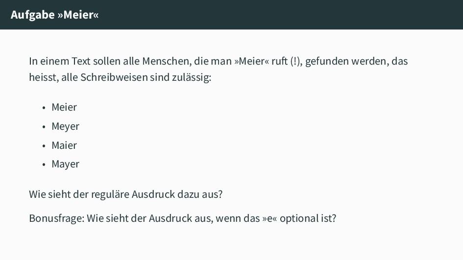 Aufgabe »Meier« In einem Text sollen alle Mensc...