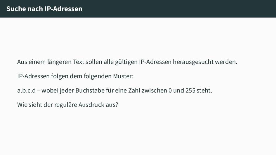 Suche nach IP-Adressen Aus einem längeren Text ...