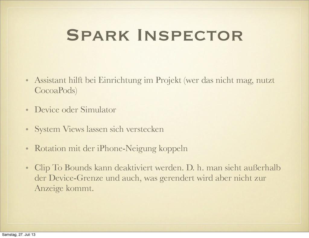 Spark Inspector • Assistant hilft bei Einrichtu...