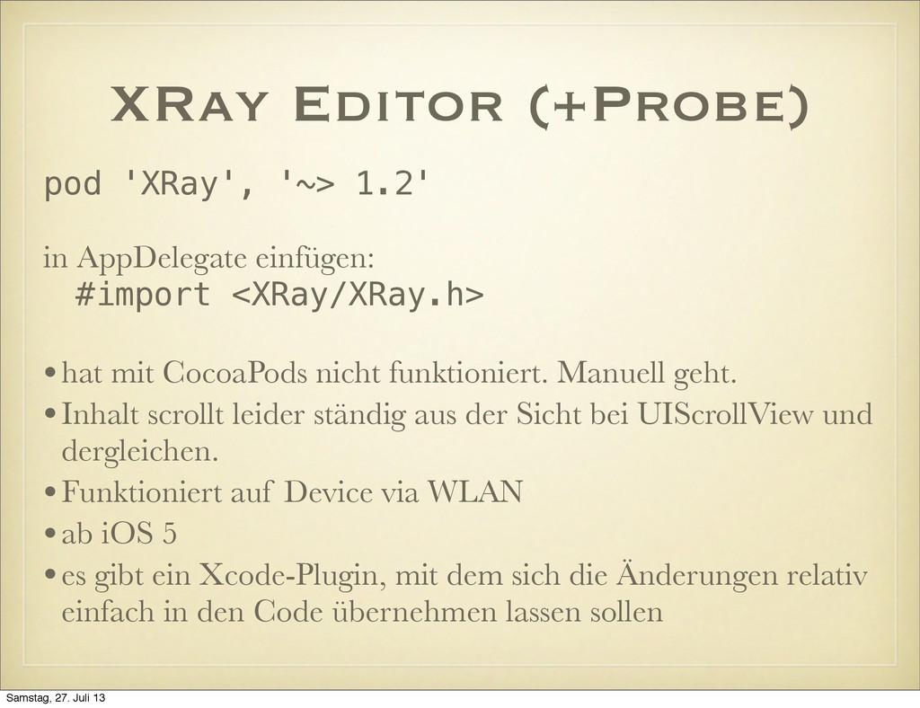 XRay Editor (+Probe) pod 'XRay', '~> 1.2' in Ap...