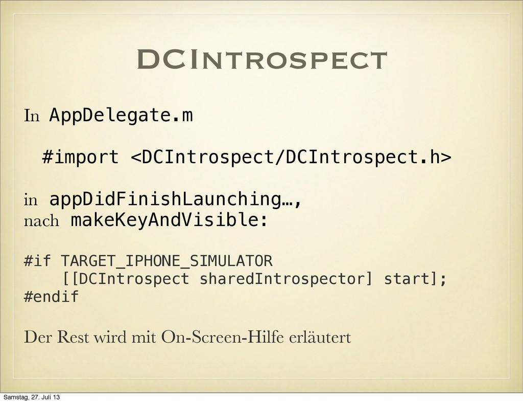 DCIntrospect In AppDelegate.m #import <DCIntros...