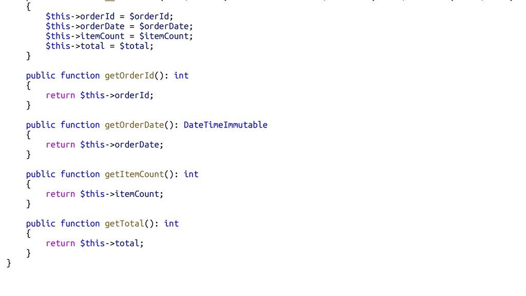 { $this->orderId = $orderId; $this->orderDate =...