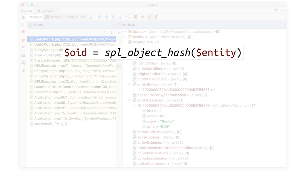 $oid = spl_object_hash($entity)