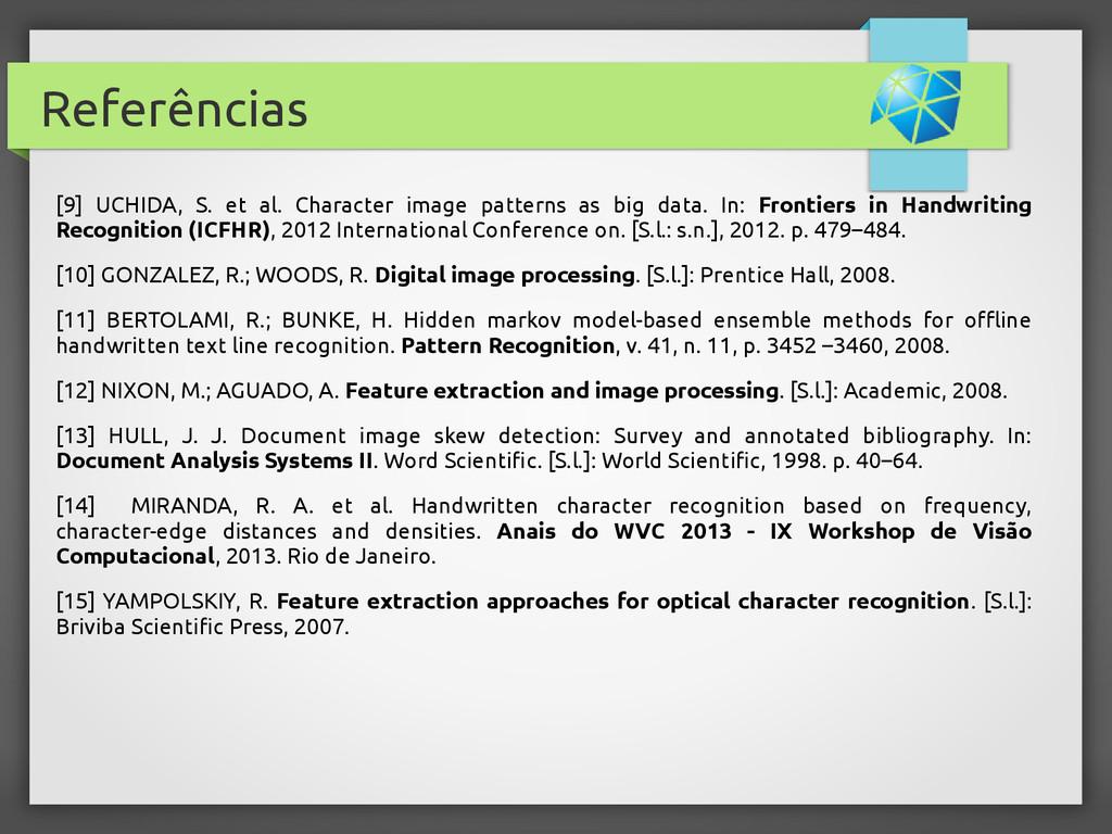 Referências [9] UCHIDA, S. et al. Character ima...
