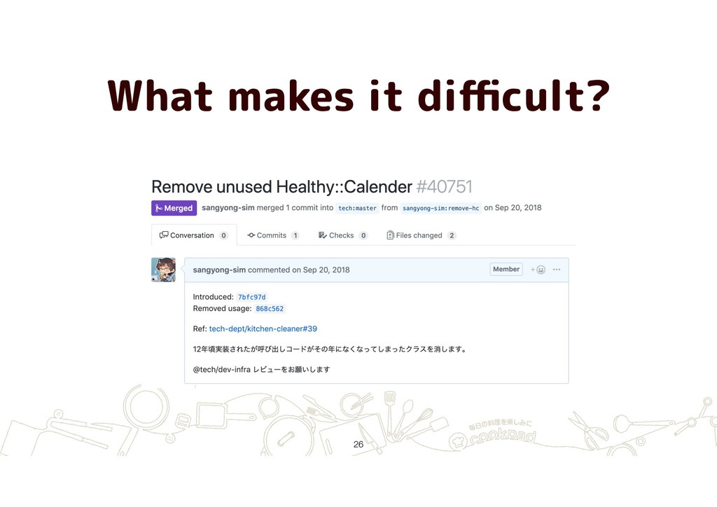 What makes it difficult? !26