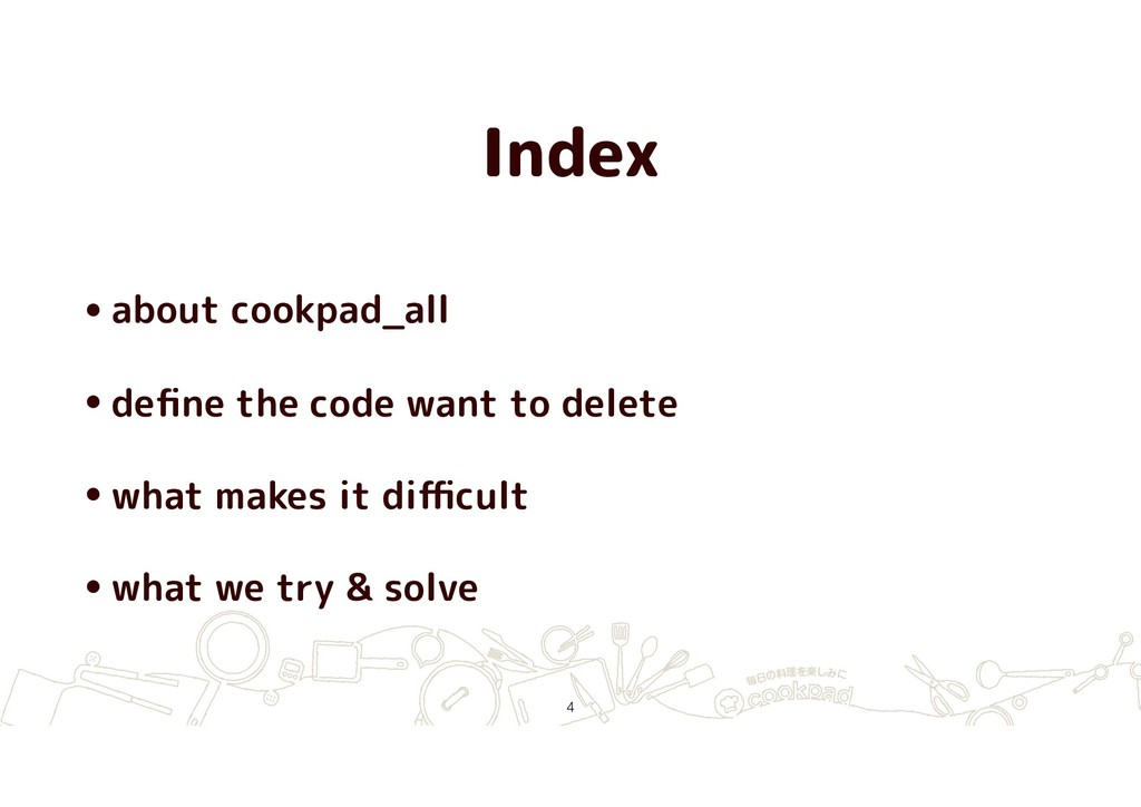 Index •about cookpad_all •define the code want t...