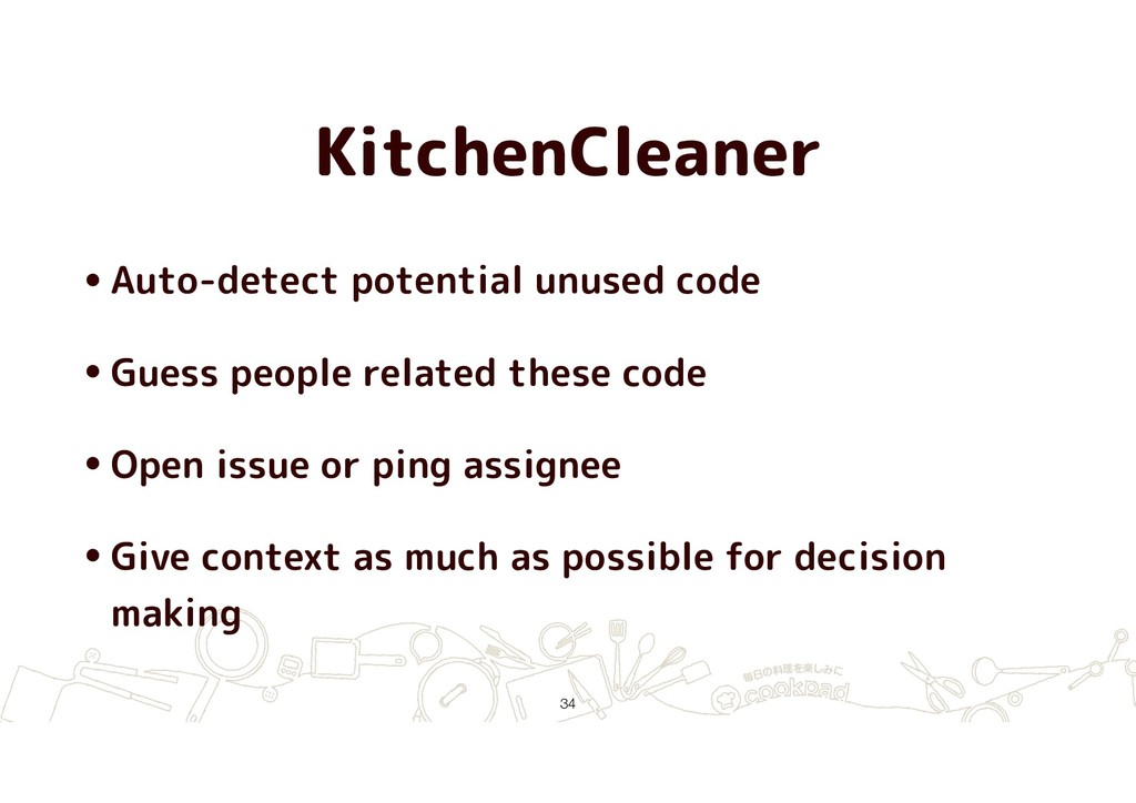 KitchenCleaner •Auto-detect potential unused co...