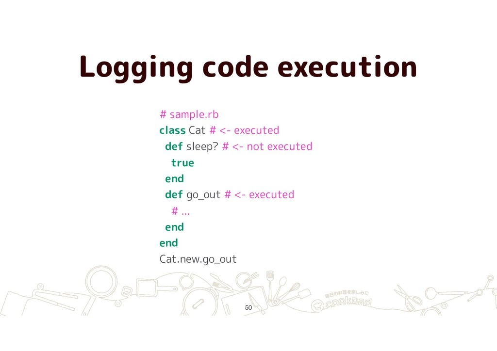 Logging code execution !50 # sample.rb class Ca...