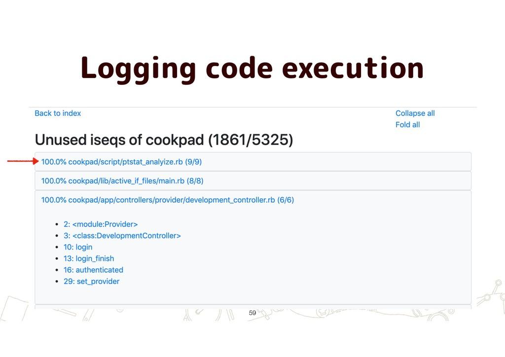 Logging code execution !59
