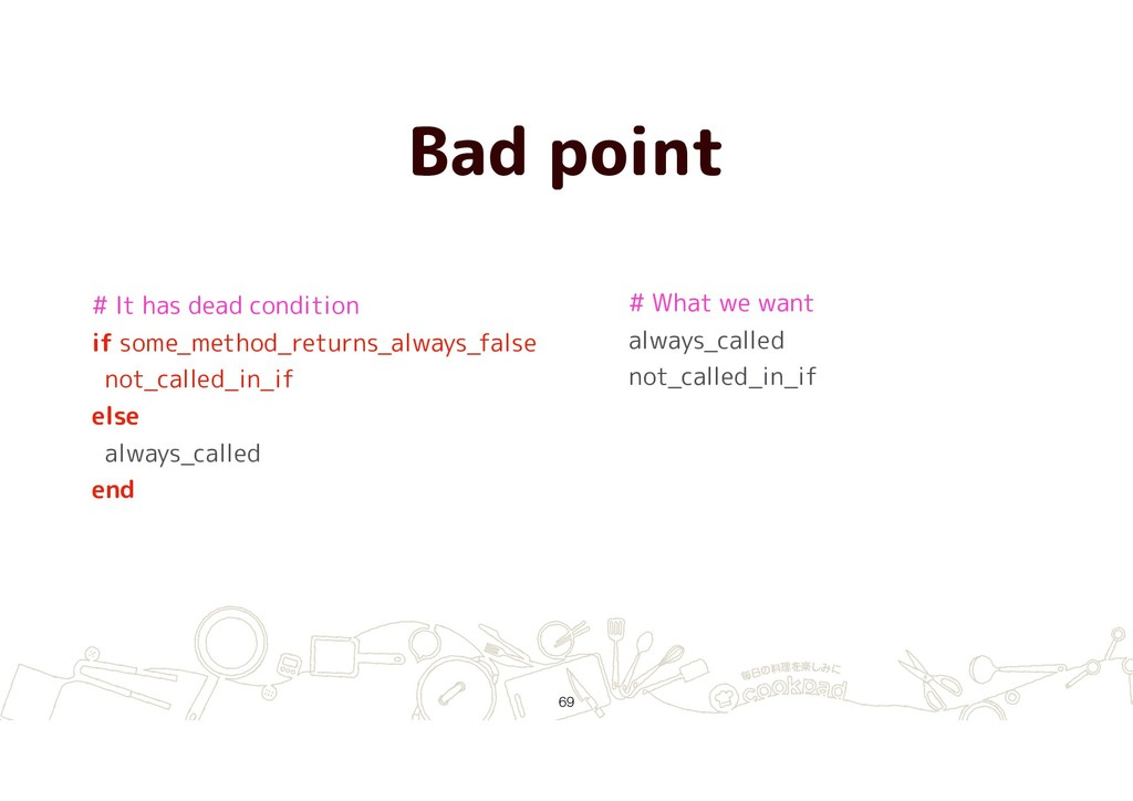 Bad point !69 # It has dead condition if some_m...