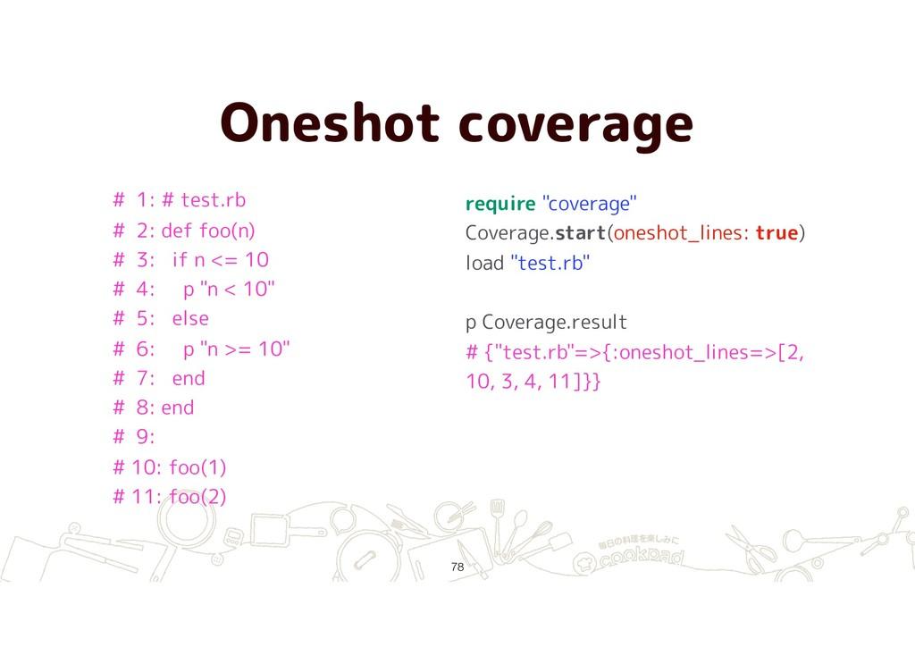 "Oneshot coverage !78 require ""coverage"" Coverag..."