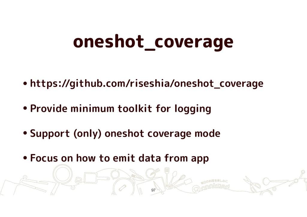 oneshot_coverage •https://github.com/riseshia/o...
