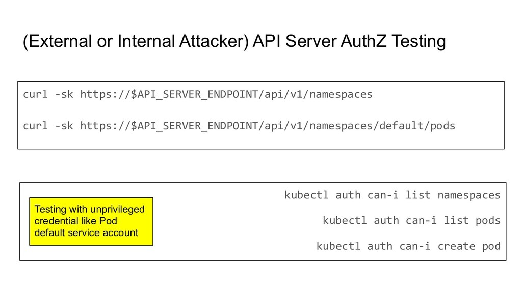 (External or Internal Attacker) API Server Auth...