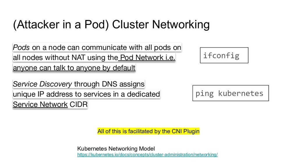 (Attacker in a Pod) Cluster Networking Kubernet...