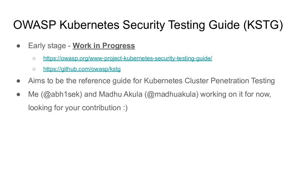 OWASP Kubernetes Security Testing Guide (KSTG) ...